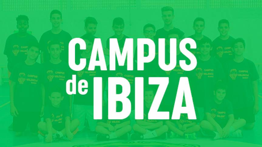 Valencia Basket will bet on a renovated Ibiza Camp 2021
